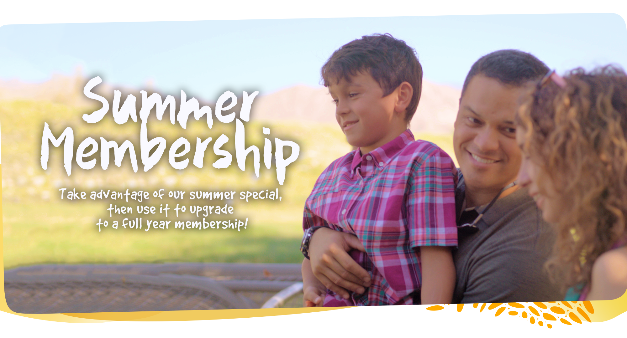 Take advantage of our summer special, then use it to upgrade to a full year membership. Click for more information.